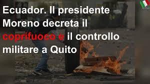 Ecuador. President Moreno decrees curfew and military control in Quito